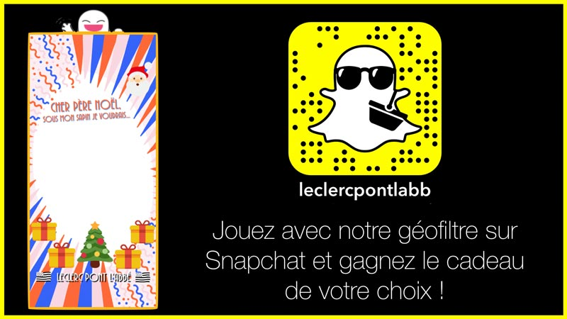 jeu concours snapchat no l 2017 leclerc pont l 39 abb. Black Bedroom Furniture Sets. Home Design Ideas