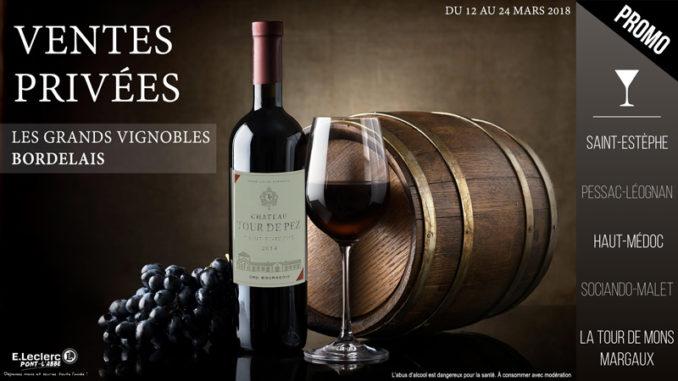 Vente Privee Vins Rouge De Bordeaux Leclerc Pont L Abbe